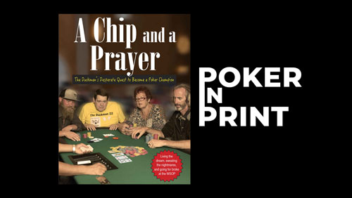 Poker in Print: A Chip and a Prayer (2018)