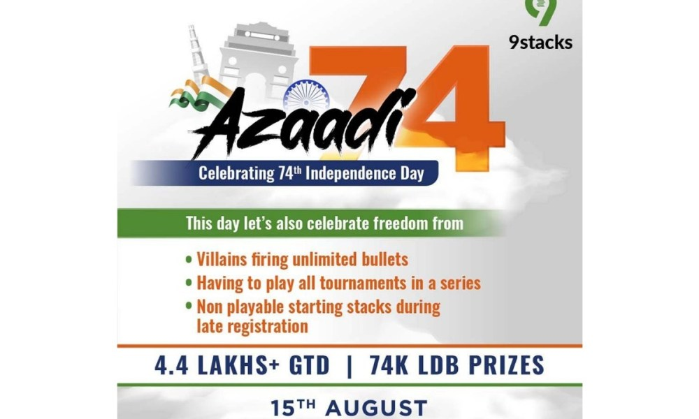 """9Stacks – India's leading Poker Platform will host """"AZAADI74 Series"""" Tournament this Independence Day"""
